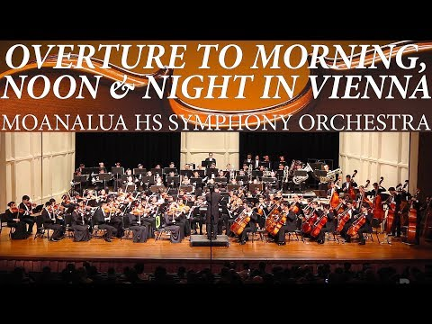 Overture to Morning, Noon & Night in Vienna | Moanalua HS Symphony Orchestra | 2018 P.O.O.