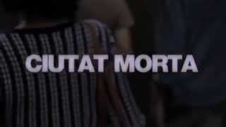 Ciutat Morta. Dead City. Cas 4F. Sin censura. English subtitles