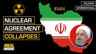 Iran Nuclear Agreement Continues to Collapse as Risk of War Increases