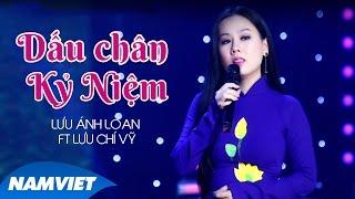 Dấu Chân Kỷ Niệm - Lưu Chí Vỹ ft Lưu Ánh Loan (MV OFFICIAL)