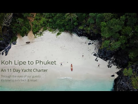 Koh Lipe to Phuket - An 11 Day Yacht Charter