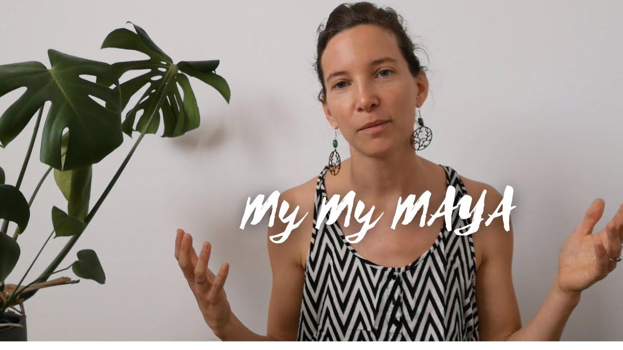 My My Maya