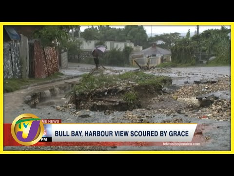 Bull Bay & Harbour View Pounded  by Tropical Storm Grace | TVJ News - August 17 2021