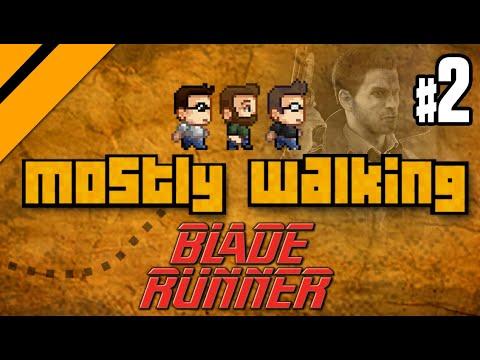 Mostly Walking - Blade Runner (1997) P2