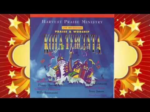 Kota Tercinta - Harvest Praise Ministry (full album)