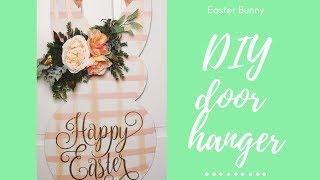 DIY Easter Bunny Door Hanger Tutorial