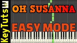 Learn to Play Oh Susanna by Stephen Foster - Easy Mode