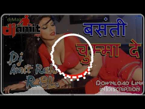 basanti-chumma-de-bhojpuri-hard-desi-pauaa-dholki-mix-mix-by-dj-amit-rahi-raebareli