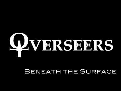 Overseers - Beneath the Surface (lyrics in description)