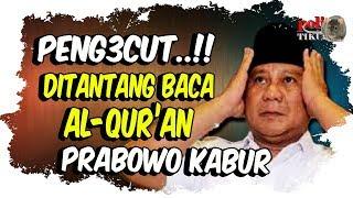 Peng3cut! Dit4nt4ng Baca Alquran, Prabowo Sandi Malah Kabur