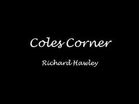 Coles Corner - Richard Hawley