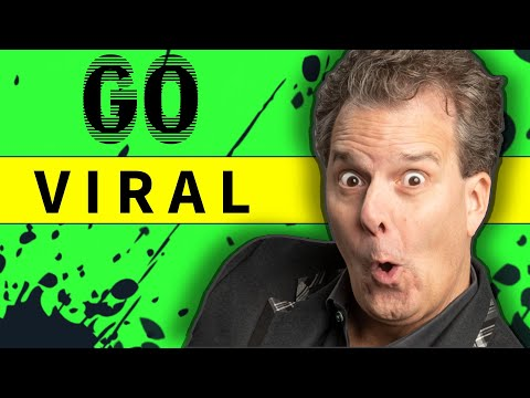 How to Go VIRAL on