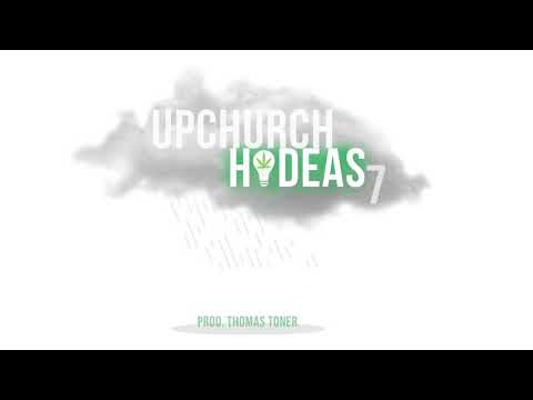 "Upchurch ""HI-DEAS 7"" (OFFICIAL AUDIO)"