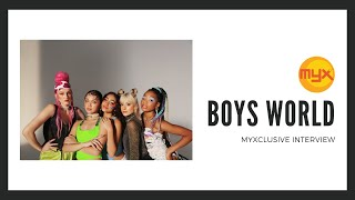 Boys World on MYXclusive