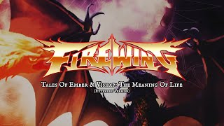 FIREWING - Tales Of Ember & Vishap: The Meaning Of Life (Extended Version) (Lyric Video)