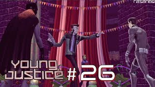 Young Justice Legacy [PC] walkthrough part 26