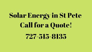 Solar Energy St Pete, Florida