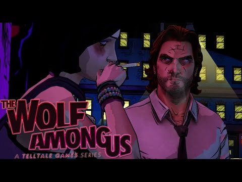 LADIES LOVE THE BIG BAD WOLF   The Wolf Among Us [EP1][P1]