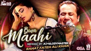 BINA MAAHI - Official Video - RAHAT FATEH ALI KHAN FT. A1MELODYMASTER - HI-TECH MUSIC