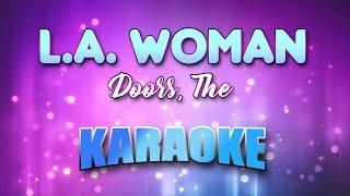 Doors, The - L.A. Woman (Karaoke & Lyrics)