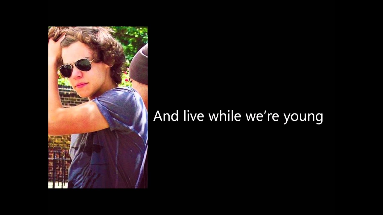 One Direction - Live While We're Young LYRICS - YouTube
