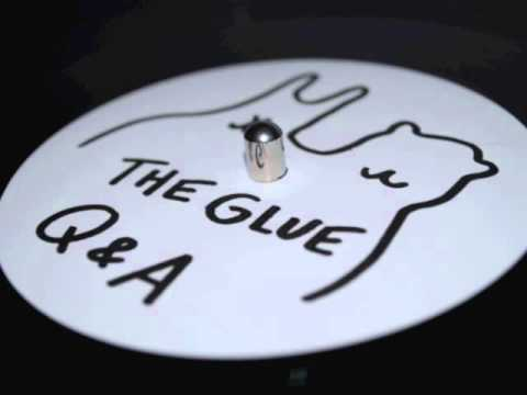The Glue - A (Untz Untz)