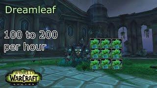 200 to 400 Per Hour Dreamleaf Farming Tips |  World of Warcraft: Legion