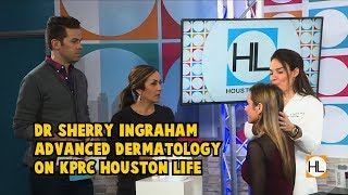 Fighting Wrinkles on Houston Life - Dr. Sherry Ingraham