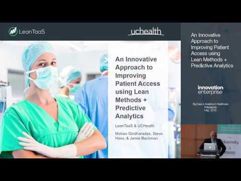 Improving Patient Access Using Lean Methods + Predictive Analytics