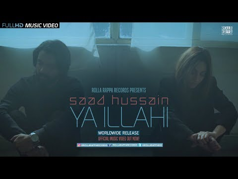 Ya Illahi by Saad Hussain | Official Music Video 2018 | Latest Pakistani Songs