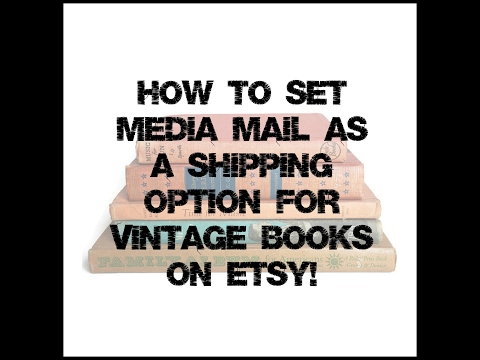 How to Set Media Mail as a Shipping Option for Vintage Books on Etsy!