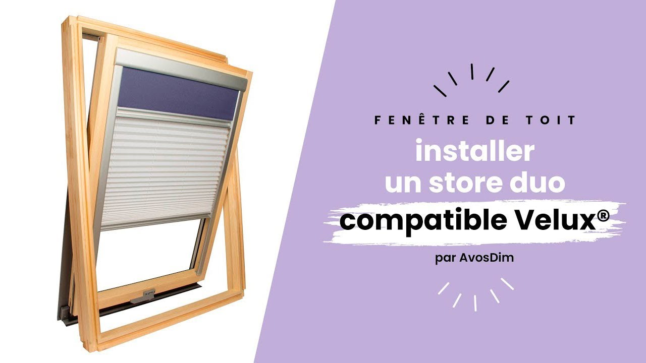 Good Avosdimcom Comment Poser Votre Store Duo Compatible Velux With Notice Store  Velux.