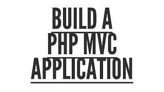 Build a PHP MVC Application: Bootstrap (Part 3/9)