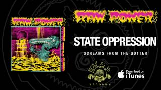 Watch Raw Power State Oppression video