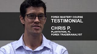 Chris P. Forex Mastery Course Testimonial