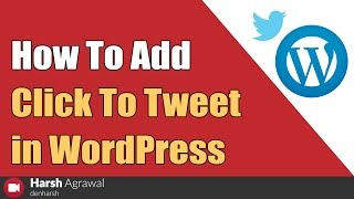 "How To Add ""Click To Tweet"" In WordPress Blog? thumbnail"