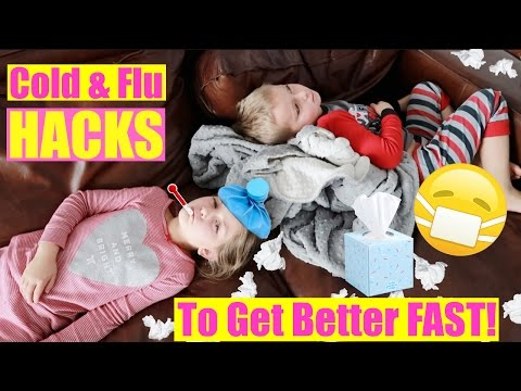 9 Cold and Flu Hacks to Get Better Fast! | Plus, Sick Remedies for Kids!