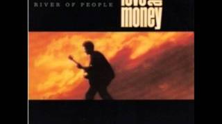 Love and money River of people
