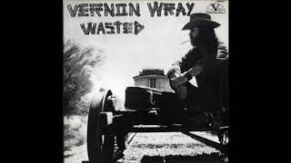 Vernon Wray - Wasted (1972, Vermillion Records)