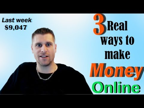 3 REAL Ways To Make Money Online - $9,047 Made Last Week