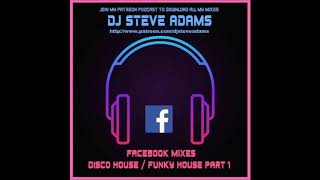 Facebook Mixes - Disco House / Funky House Part 1