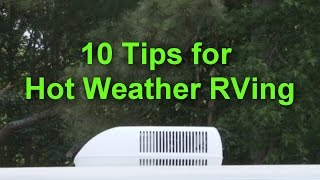 Ten Tips for Hot Weather RVing