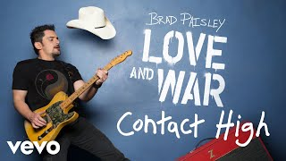 Brad Paisley - Contact High (Audio) YouTube Videos