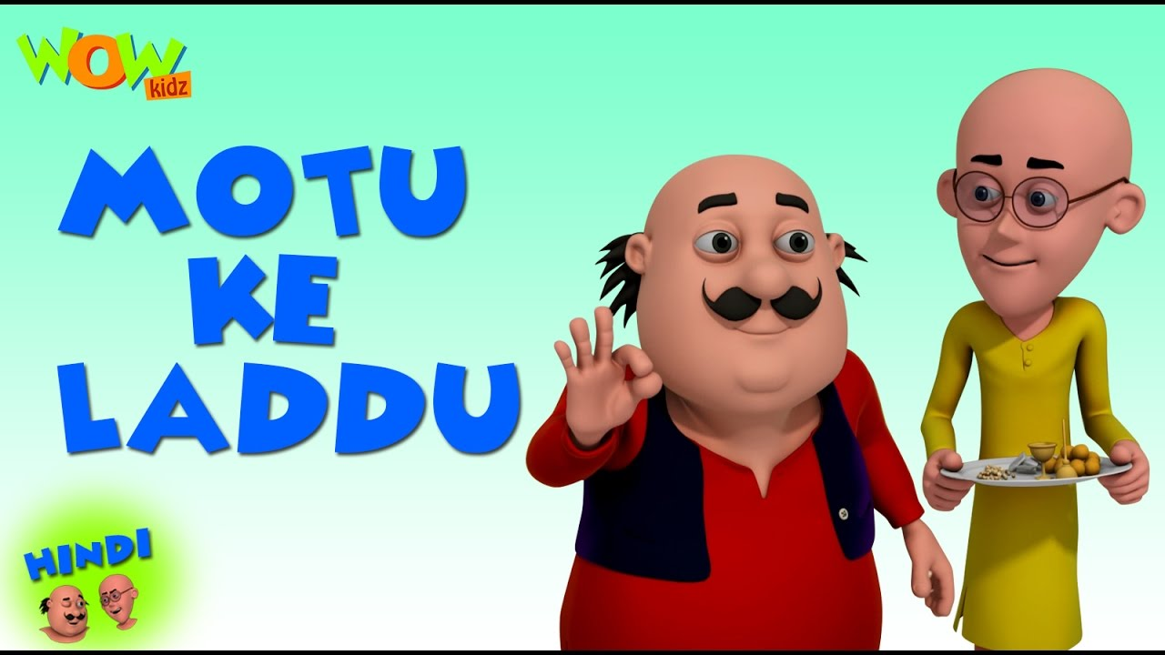 Motu Ke Laddu Motu Patlu In Hindi With English Spanish French