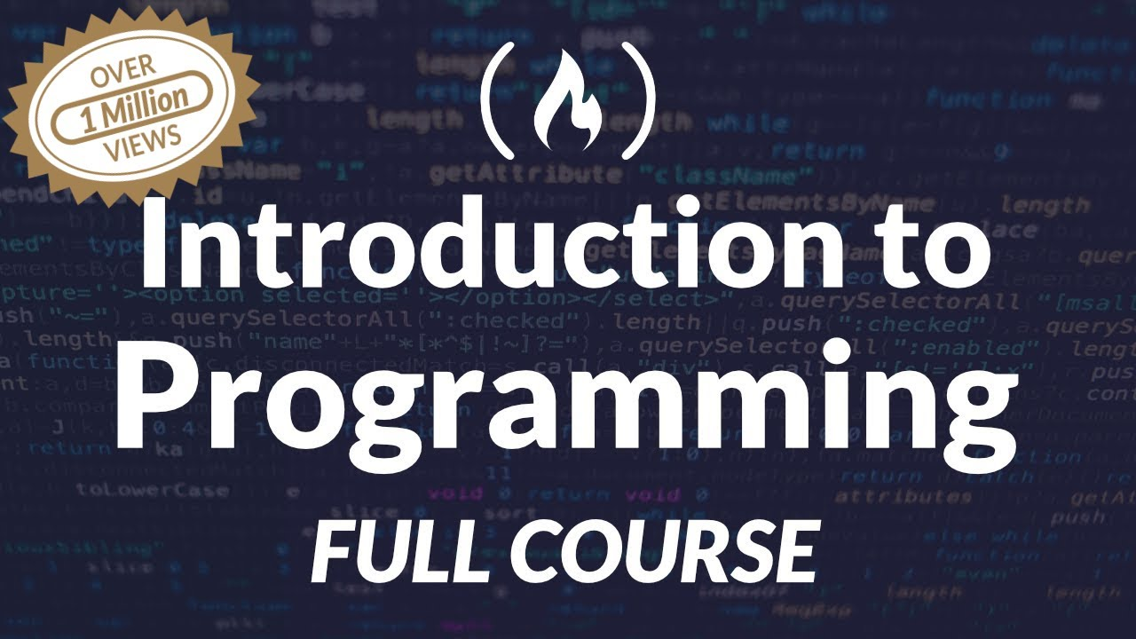 Introduction to Programming and Computer Science - Full Course