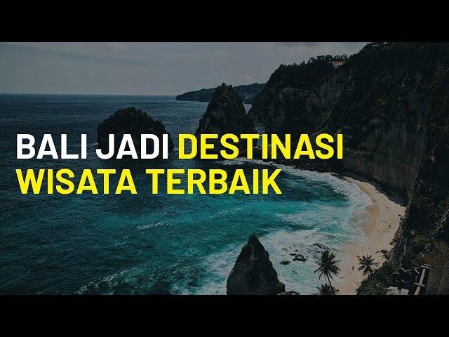Bali Jadi Salah Satu Destinasi Terbaik Dunia 2020, Lombok Situs Trending ke-6