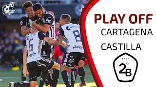 RESUMEN | Así fue el Cartagena CF - Real Madrid Castilla de la Fase de Ascenso a Segunda División