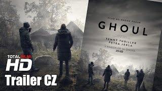 Ghoul (2015) ofic.CZ HD trailer thrilleru Petra Jákla