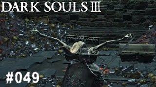 DARK SOULS 3 | #049 - Eine müde Truhe | Let's Play Dark Souls 3 (Deutsch/German)