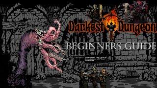 Darkest Dungeon - Beginners Guide - Tips & Tricks!